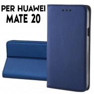 Custodia a libro per Huawei Mate 20 Blu STAND CASE INTERNO TPU CHIUSURA MAGNETICA