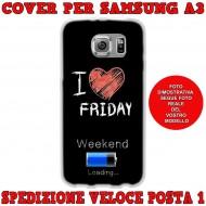 Cover Back case in silicone per samsung  A3 (A300) con scritta I LOVE FRIDAY